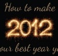 Make 2012 your best year yet